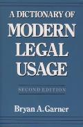 Dictionary Of Modern Legal Usage 2nd Edition