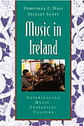 Music in Ireland : Experiencing Music, Expressing Culture - With CD (04 Edition)