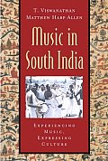 Music in South India : Karnatak Concert Tradition and Beyond - With CD (04 Edition)