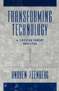 Transforming Technology: A Critical Theory Revisited Cover