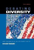 Debating Diversity : Clashing Perspectives on Race and Ethnicity in America (3RD 02 Edition)