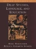 Oxford Handbook of Deaf Studies, Language, and Education (Psychology)