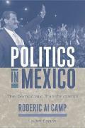 Politics In Mexico The Democratic Transf