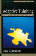 Adaptive Thinking Rationality in the Real World