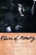 Flares of Memory Stories of Childhood During the Holocaust