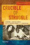Crucible of Struggle (11 Edition)
