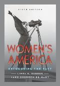 Womens America Refocusing The Past 6th Edition