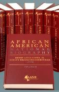 The African American National Biography: Eight-Volume Set