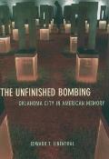 The Unfinished Bombing: Oklahoma City in American Memory Cover