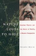 Nature Loves to Hide: Quantum Physics and Reality; A Western Perspective