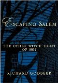 Escaping Salem The Other Witch Hunt Of 1