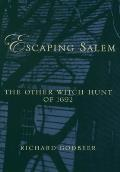 Escaping Salem : the Other Witch Hunt of 1692 (05 Edition)
