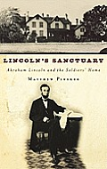 Lincoln's Sanctuary: Abraham Lincoln and the Soldiers' Home Cover