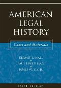 American Legal History: Cases & Materials by Kermit L Hall