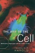 Way of the Cell Molecules Organisms & the Order of Life