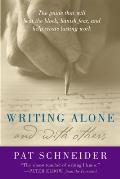 Writing Alone & With Others