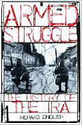 Armed Struggle: A History of the IRA