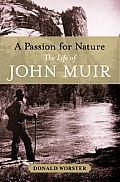 A Passion for Nature: The Life of John Muir Cover