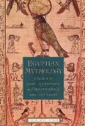 Egyptian Mythology: A Guide to the Gods, Goddesses, and Traditions of Ancient Egypt Cover