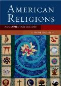 American Religions A Documentary History