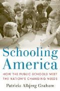 Schooling America How The Public School