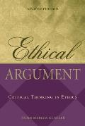 Ethical Argument Critical Thinking 2nd Edition