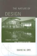 The Nature of Design: Ecology, Culture, and Human Intention Cover
