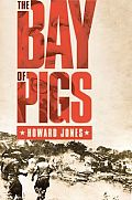 Pivotal Moments in American History||||The Bay of Pigs