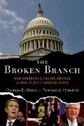 The Broken Branch: How Congress Is Failing America and How to Get It Back on Track (Institutions of American Democracy) Cover