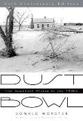 Dust Bowl: The Southern Plains in the 1930s