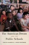 American Dream & The Public Schools