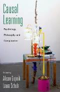 Causal Learning: Psychology, Philosophy, and Computation