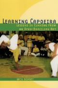 Learning Capoeira Lessons in Cunning from an Afro Brazilian Art