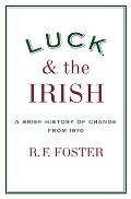 Luck and the Irish: A Brief History of Change 1970