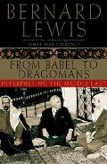 From Babel to Dragomans Interpreting the Middle East