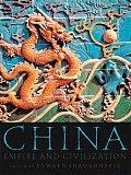China : Empire and Civilization (00 Edition)