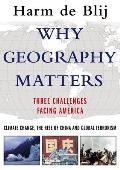 Why Geography Matters Three Challenges