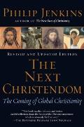 Next Christendom The Coming of Global Christianity