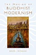 Making of Buddhist Modernism
