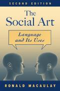The Social Art: Language and Its...