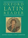Oxford Latin Reader (Oxford Latin Reader)