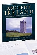 Ancient Ireland From Prehistory To The Middle Ages