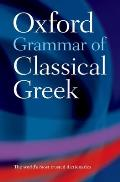 Oxford Grammar of Classical Greek (01 Edition)