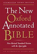 New Oxford Annotated Bible With the Apocrypha, Augmented Third Edition, New Revised Standard Version (3RD 07 Edition)