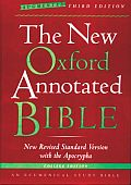 Bible NRSV New Oxford Annotated Bible Augmented 3rd Edition with the Apocryphal Deuterocanonical Books New Revised Standard Version College Edition