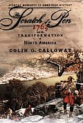 The Scratch of a Pen: 1763 and the Transformation of North America (Pivotal Moments in American History) Cover