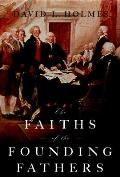 Faiths of the Founding Fathers (06 Edition)
