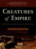 Creatures of Empire (04 Edition)