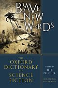 Brave New Words: The Oxford Dictionary of Science Fiction Cover