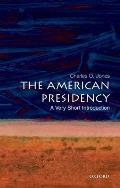 American Presidency : a Very Short Introduction (07 Edition)